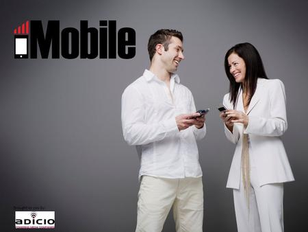 Brought to you by:. KEY MOBILE USERS MOBILE OVERVIEW Fully-Integrated Mobile Websites Mobile version of each Job Board - All features & functionality.