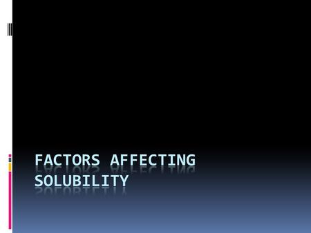 Solubility Products Consider the equilibrium that exists in a saturated solution of BaSO 4 in water: BaSO 4 (s) Ba 2+ (aq) + SO 4 2− (aq)