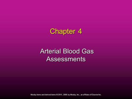 Arterial Blood Gas Assessments