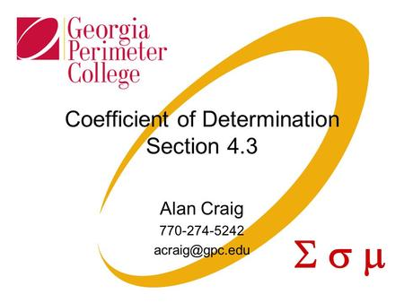  Coefficient of Determination Section 4.3 Alan Craig 770-274-5242