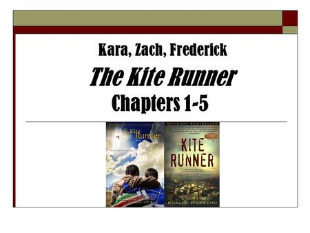 The Kite Runner Chapters 1-5