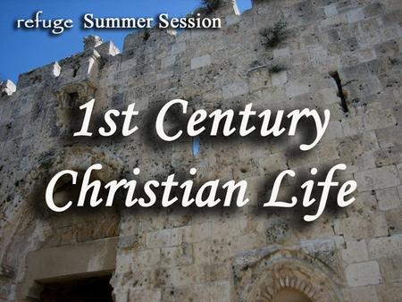 First Century Christian Homes