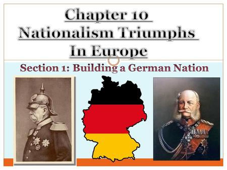 Section 1: Building a German Nation
