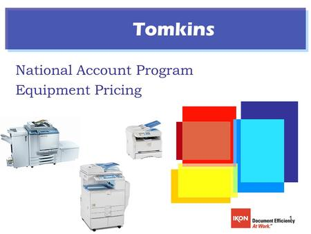 1 National Account Program Equipment Pricing Tomkins.