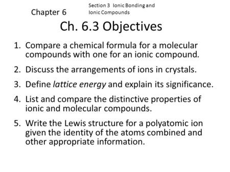 Section 3  Ionic Bonding and  Ionic Compounds