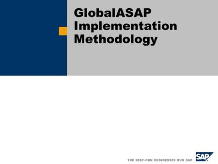 GlobalASAP Implementation Methodology. Title of Presentation, Speaker Name / 2 <strong>Objectives</strong> Present an overview of the GlobalASAP methodology Review changes.