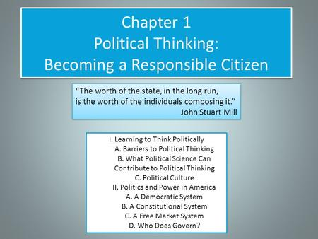 Chapter 1 Political Thinking: Becoming a Responsible Citizen