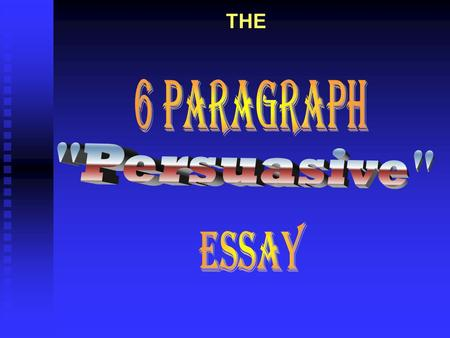 THE OBJECTIVE ??? THIS week and NEXT week, we will study persuasive essay…
