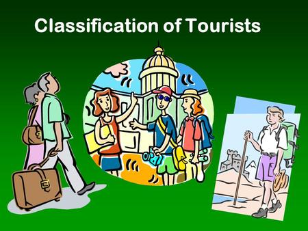 Classification of Tourists
