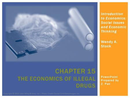 Chapter 15 the economics of illegal drugs