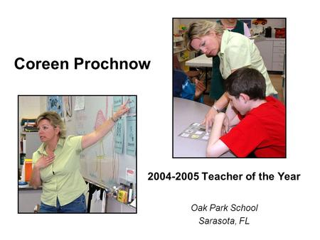 Teacher of the Year Oak Park School Sarasota, FL