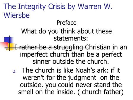 The Integrity Crisis by Warren W. Wiersbe