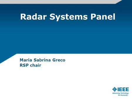 Radar Systems Panel Maria Sabrina Greco RSP chair.