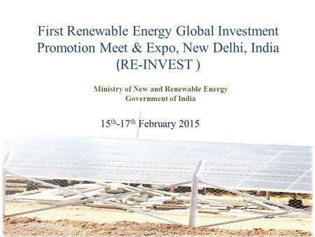 Ministry of New and Renewable Energy Government of <strong>India</strong>