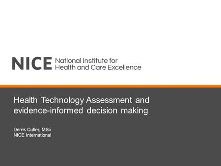 Health Technology Assessment and evidence-informed decision making