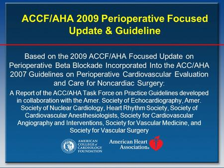 ACCF/AHA 2009 Perioperative Focused Update & Guideline