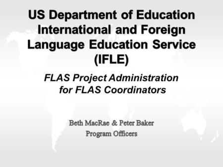 FLAS Project Administration for FLAS Coordinators.