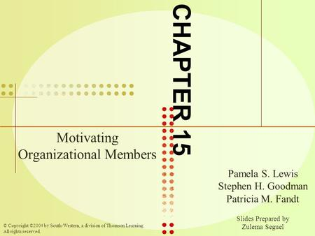 Motivating Organizational Members