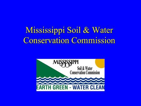 Mississippi Soil & Water Conservation Commission.
