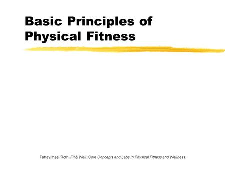 Basic Principles of Physical Fitness