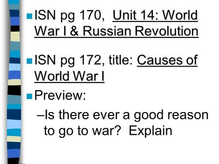ISN pg 170,  Unit 14: World War I & Russian Revolution