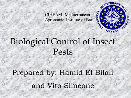 Biological Control <strong>of</strong> Insect Pests