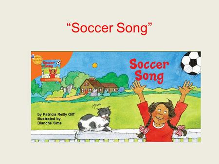 """Soccer Song"". ashamed If you are ashamed, you feel bad about having done something wrong."