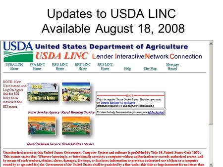 Updates to USDA LINC Available August 18, 2008.