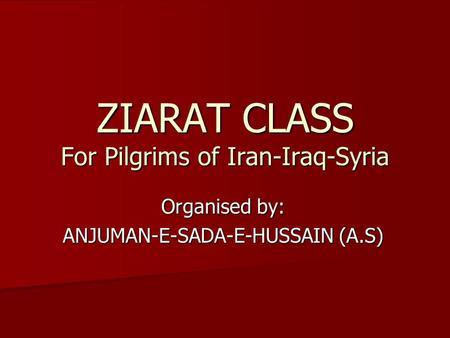 Iraq Ziyarats 101 Labbaik Ya Hussain!!! Prepared by: Ali Aga - ppt