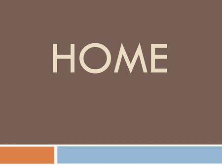 HOME. Home in the scriptures….  Jesus is in the home of Simon the Leper, reclining at the table. – Mark 14:3-9.
