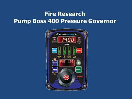 Fire Research Pump Boss 400 Pressure Governor