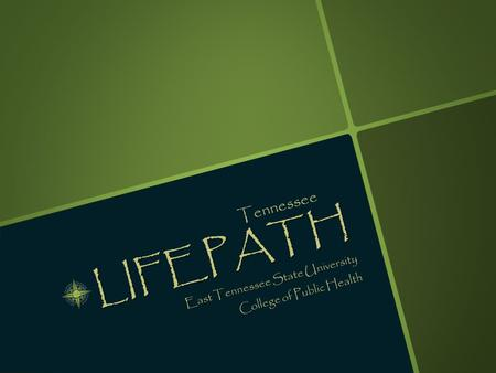 LIFEPATH East Tennessee State University College of Public Health Tennessee.