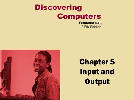 Chapter 5 Input and Output
