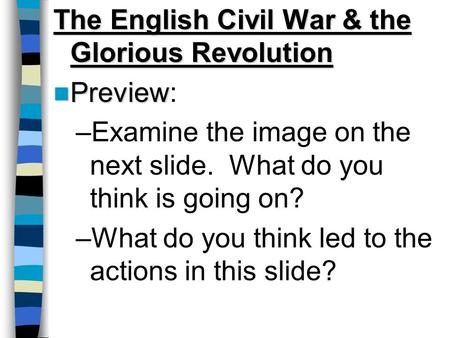 The English Civil War & the Glorious Revolution