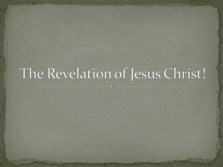 Introduction to the Revelation (1:1-3) Grace & Peace from God to the 7 Churches (1:4-6) Grace & peace from the Triune God. Christ is listed third and.