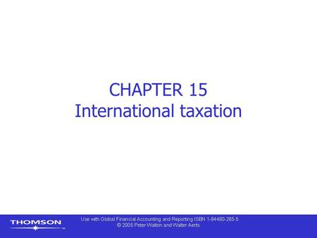 CHAPTER 15 International taxation. Contents  Introduction – Main types of taxation  Corporate income tax and dividends  Deferred taxation  International.