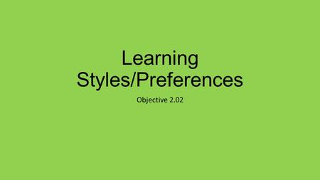 individual learning styles an overview of Mbti learning styles: the eight preferences – course overview course description click on image for course learn the value of knowing the relationship between an individual's mbti personality and their learning style.