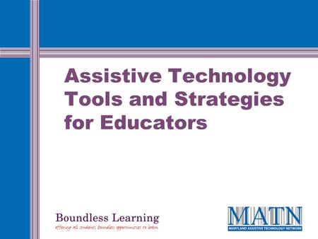Assistive Technology Tools and Strategies for Educators.