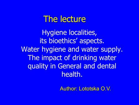 Hygiene and Water Supply