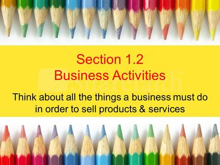 Section 1.2 Business Activities