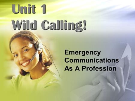 Emergency Communications As A Profession