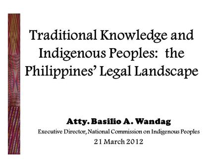 Executive Director, National Commission on Indigenous Peoples