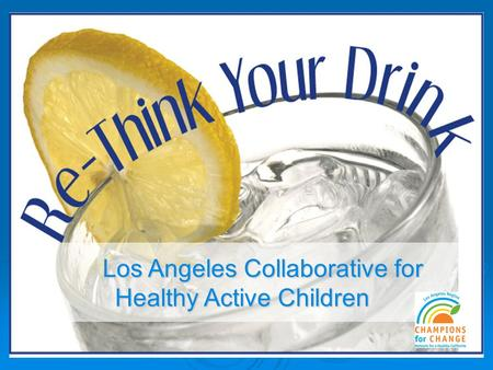 Los Angeles Collaborative for Healthy Active Children