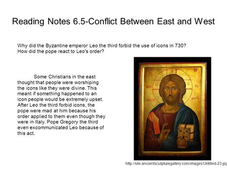 Reading Notes 6.5-Conflict Between East and West
