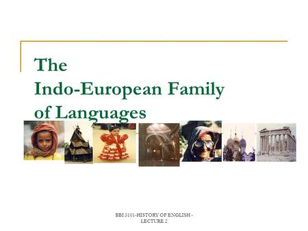 The Indo-European Family of Languages