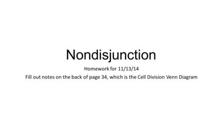 Nondisjunction Homework for 11/13/14