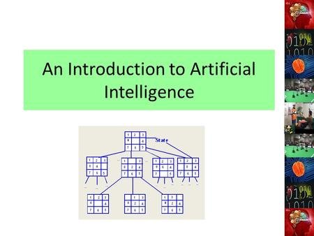 "An Introduction to Artificial Intelligence. Introduction Getting machines to ""think"". Imitation game and the Turing test. Chinese room test. Key processes."