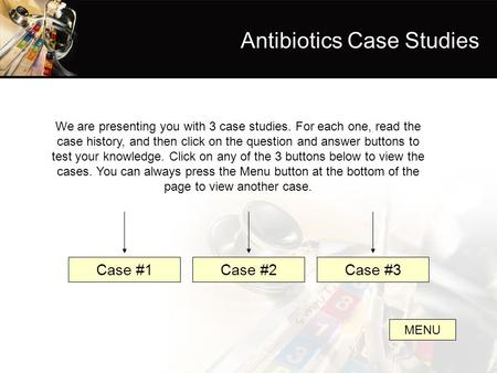 Antibiotics Case Studies