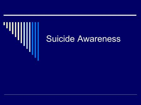 Suicide Awareness. Suicide Myths and Facts Myth: Suicide can't be prevented. If someone is set on taking their own life, there is nothing that can be.