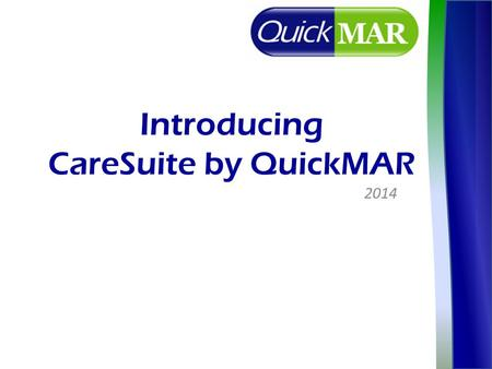 Introducing CareSuite by QuickMAR